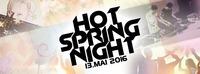 Hot Spring Night 2016@Sportplatz