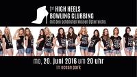 1st HIGH HEELS Bowling Clubbing im ocean park@Ocean Park