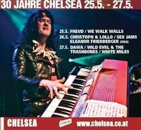 30 JAHRE CHELSEA FEST 25.-27. Mai@Chelsea Musicplace