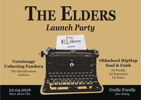 The Elders Launch Party@Grelle Forelle