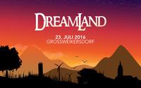 Dreamland 2016@Eventgelände Großweikersdorf