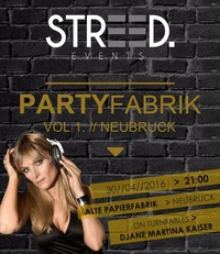 STREED Partyfabrik Vol. 1@Alte Papierfabrik Neubruck