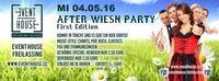 After Wiesn Party - First Edition@Eventhouse Freilassing