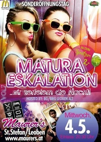 MATURA ESKALATION Vol.7 - hosted by 7.Klassen BG/BRG Leoben alt@Maurer´s