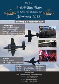 Mit dem Bettel-Alm Party Zug zur Airpower 2016 nach Zeltweg@Bettelalm