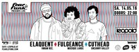 Fear le Funk – Elaquent x Fulgeance x Cuthead x That Good Ẅibe Collective@Café Leopold