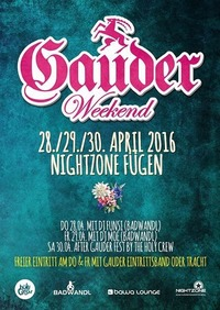 Gauder Weekend@Nightzone Zillertal