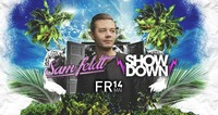 SHOWDOWN with SAM FELDT@Praterdome
