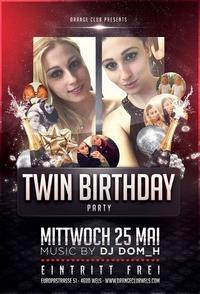 Twin Birthday Bash Orange Club@Orange Club