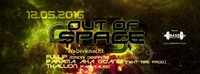 Out of Space Psytrance Club ૱ Donnerstag 12. Mai 2016 ૱ Weberknecht@Weberknecht