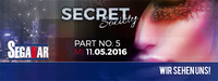 SECRET SOCIETY - Das Studenten-Clubbing PART 5@Segabar Kufstein