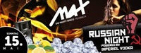 ■■ RUSSIAN NIGHT powered by IMPERIAL ■■@MAX Disco