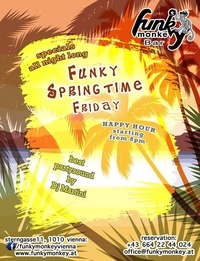 ☼ Funky Springtime ☼ Friday May 6th, 2016@Funky Monkey