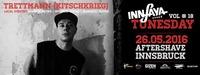 InnFaya's Tunesday Vol #18 //TRETTMANN LIVE//@Aftershave Club