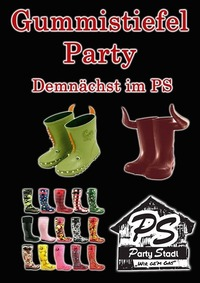 Gummistiefel Party@Party Stadl