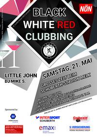 Black White Red Clubbing@Schuberth Stadion Melk