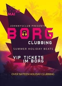 BORG CLUBBING - MEGA EVENT erstmals im #johnnysclub +16@Johnnys - The Castle of Emotions