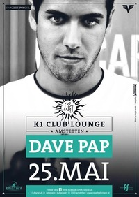 Dave Pap@K1 - Club Lounge