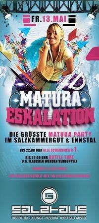 MATURA ESKALATION@Salzhaus