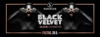 Black Velvet • 20/05/16 • Dress BLACK!@Scotch Club