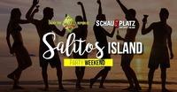 SALITOS PARTY WEEKEND@Schauplatz