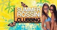 SUMMER ROSSINI CLUBBING@Rossini