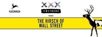 The Hirsch of Wall Street@Platzhirsch