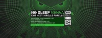 No Sleep Vienna | EXIT Meets Grelle Forelle@Grelle Forelle