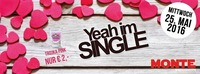 Yeah i'm SINGLE@Monte