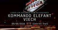 10 Jahre LasVegas Records Tag 1 - LIVE: Kommando Elefant + Viech@B72