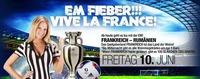 EM Fieber!!! Vive La France!@Almrausch Weiz