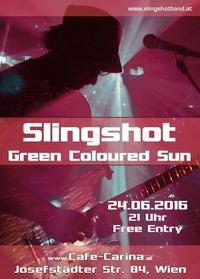 Slingshot & Green Coloured Sun@Café Carina