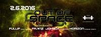 Out of Space Psytrance Club ૱ Donnerstag 2. Juni 2016 ૱ Weberknecht@Weberknecht