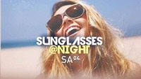 Sunglasses at NIGHT@Praterdome