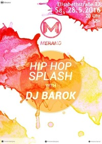 Hip Hop Splash with DJ Barok@Merano Bar Lounge