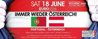 Immer Wieder Österreich! Österreich - Portugal@Bollwerk