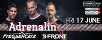 Adrenalin B-Front & requencerz@Bollwerk