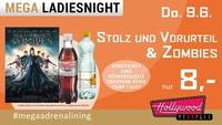 Mega Ladiesnight: Stolz und Vorurteil und Zombies@Hollywood Megaplex