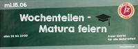Wochenteilen - Matura feiern@Jederzeit Club Lounge