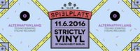 Strictly Vinyl // Tagträumer² // Rauschzeit Berlin // Alternativklang@Club Spielplatz