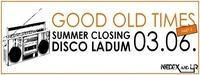 Good Old Times ★ Part 3 ★ Disco Ladum@Disco Ladum