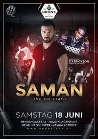 Saman live on Stage supported by DJ Erickson@Bronx Bar