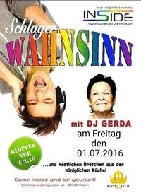 Schlagerwahnsinn mit Dj Gerda@Inside Bar
