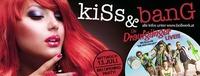 Kiss & Bang Big Opening Party!@Bollwerk