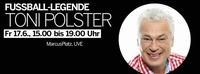 Fußball-Legende Toni Polster live in der PlusCity@Plus City