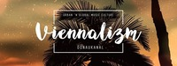 Viennalizm! - Donaukanal Open Air ft [dunkelbunt] *Free Party*@Chaya Fuera