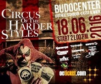 Circus Of The Harder Styles@Budocenter
