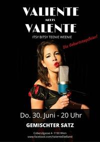 Valiente meets Valente@GEMISCHTER SATZ
