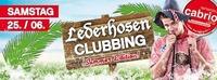 Lederhosen Clubbing@Cabrio