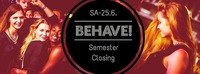 Behave! Semester Closing@U4